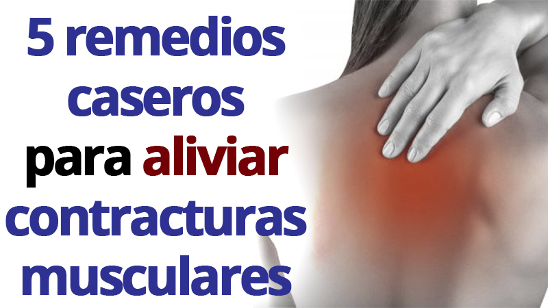 remedios para contracturas musculares